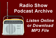 Go to Radio Show Podcast Archive