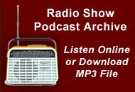 Go to Radio Show Podcast Archive